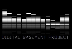 Digital Basement