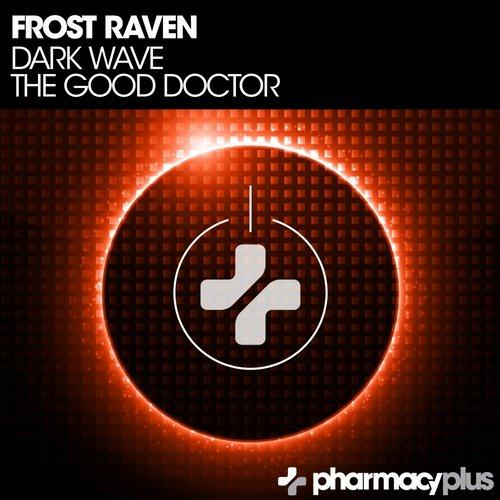 Dark Wave / The Good Doctor