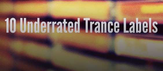 Trancehub – Top 10 Underrated Trance Labels