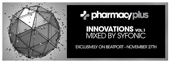 Pharmacy Plus launches new compilation series – Innovations: Volume 1 mixed by Synfonic