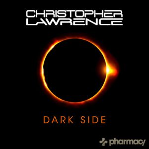 Dark Side Vol. 1: Mixed by Christopher Lawrence