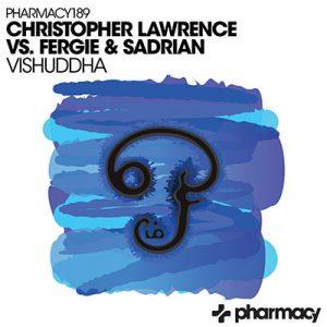 Christopher Lawrence vs. Fergie & Sadrian – Vishuddha