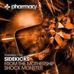 Sidekicks - From The Mothership / Shock Monster
