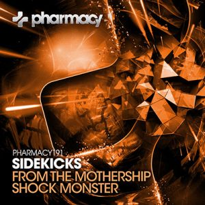 Sidekicks – From The Mothership / Shock Monster