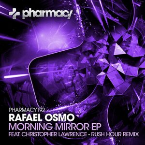 Rafael Osmo – Morning Mirror EP